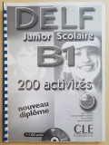 DELF JUNIOR SCOLAIRE B1 (xerox)