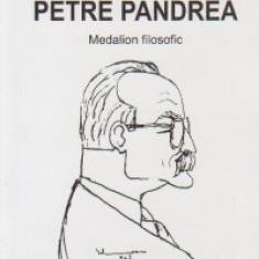 Petre Pandrea - Medalion filosofic - Carte Filosofie