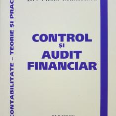 CONTROL SI AUDIT FINANCIAR - Victor Munteanu - Carte Contabilitate