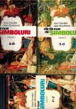 Jean Chevalier, Alain Gheerbrant - Dictionar de simboluri, vol 1, 2, 3