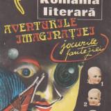 Almanahul 1991 - Romania literara. Aventurile imaginatiei