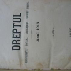 Revista Dreptul, anul XLII, 1913
