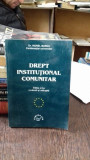 DREPT INSTITUTIONAL COMUNITAR - VIOREL MARCU