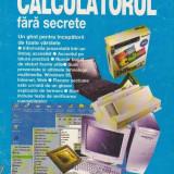 Calculatorul fara secrete