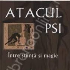 Ovidiu Dragos Argesanu Atacul P S I - Carte dezvoltare personala