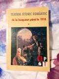Teatrul istoric românesc de la începuturi până la 1918, 295 pagini, 10 lei