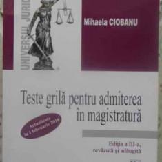 Teste Grila Pentru Admiterea In Magistratura - Mihaela Ciobanu, 413203 - Carte Drept penal
