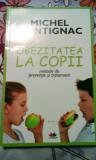 Obezitatea la copii, metode de prevenție și tratament, 240 pagini, 20 lei