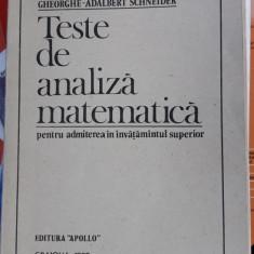 Teste De Analiza Matematica Apollo 1990 INVATAMANTUL SUPERIOR SCHNEIDER - Teste admitere facultate
