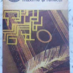 Maxime Si Reflectii - La Rochefoucauld, 413128 - Carte Filosofie