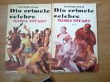 n6 Din Crimele Celebre - Maria Stuart - Alexandre Dumas (2 volume)