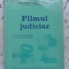 Filmul Judiciar - Ion Anghelescu, Al. Barciuc, 413206 - Carte Drept penal