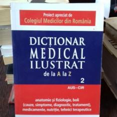 DICTIONAR MEDICAL ILUSTRAT DE LA A LA Z VOL.2 - Dictionar ilustrat