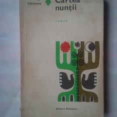 (C370) GEORGE CALINESCU - CARTEA NUNTII