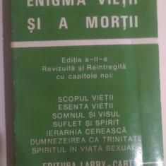 ENIGMA VIETII SI A MORTII . - Carte ezoterism