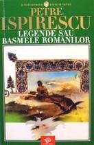 Legendele su basmele romanilor  -  Petre Ispirescu