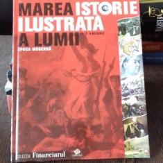 MAREA ISTORIE ILUSTRATA A LUMII EPOCA MODERNA - Enciclopedie