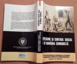 Represiune Si Control Social In Romania Comunista - A.  Cioflanca, L. M. Jinga, Polirom