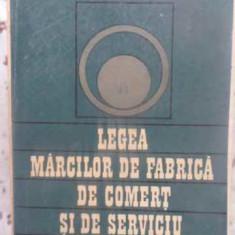 Legea Marcilor De Fabrica, De Comert Si De Serviciu. Texte Co - Emanuel Holban, S. Marinescu, 413428 - Carte Drept penal