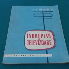 ÎNDREPTAR DE TELEVIZOARE/ S.A. ELEAȘKEVIVI/ 1960