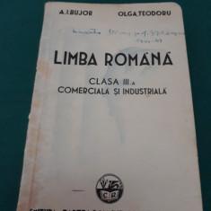 LIMBA ROMÂNĂ* CLASA III-A COMERCIALĂ ȘI INDUSTRIALĂ/EXEMPLAR PT. CONSULTARE/1939 - Carte veche