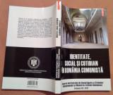 Identitate, Social Si Cotidian In Romania Comunista - Luciana  M. Jinga, Polirom