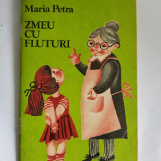 Zmeu cu fluturi - Maria Petra, 1982, poezii pt copii