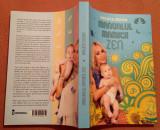 Manualul Mamicii Zen - Raluca Zenga, Alta editura