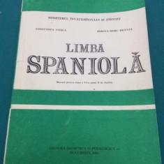 LIMBA SPANIOLĂ *MANUAL PENTRU CLASA A VI-A/CONSTANȚA STOICA/1991 - Curs Limba Spaniola