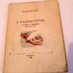 Carte limba maghiara A VADHATTYUK, Andersen, 1962 Bucuresti, lipsesc copertile
