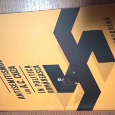 Antisemitismul lui A.C. Cuza in politica romaneasca - Horia Bozdoghina (2012) - Carte Istorie