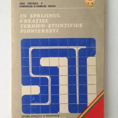 In sprijinul creatiei tehnico-stiintifice pionieresti/creatii tehnice/colectiv