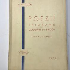 """A. C. Cuza """" Poezii Epigrame Cugetări in Proza"""" 1939. Exemplar Bibliofil Netăiat + Fotografie Originaka - Carte de lux"""