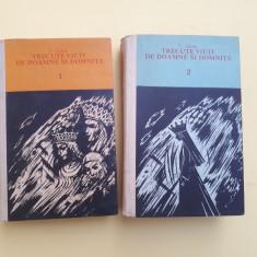 TRECUTE VIETI DE DOAMNE SI DOMNITE ^ C GANE 2 VOLUME