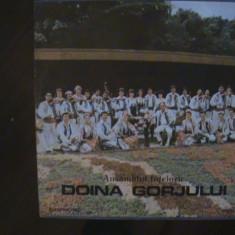 DOINA GORJULUI - Ansamblul folcloric - muzică populară Gorj - Disc pick-up vinil - Muzica Ambientala electrecord