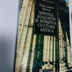 SFANTUL AUGUSTIN SI SFARSITUL CULTURII ANTICE - Henri Irenee Marrou - Filosofie