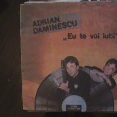 """ADRIAN DAMINESCU - """"Eu te voi iubi"""" - Muzică ușoară - Disc pick-up vinil - Muzica Dance electrecord"""
