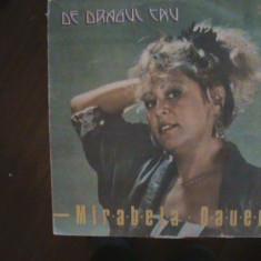 MIRABELA DAUER - De dragul tău - Muzică ușoară - Disc pick-up vinil - Muzica Dance electrecord
