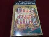 VINTILA CORBUL - URAGAN ASUPRA EUROPEI
