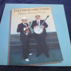 The Osborne Brothers - Singing,Shouting Praises _ vinyl,LP_Sugar Hill (SUA), VINIL