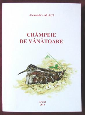 """""""CRAMPEIE DE VANATOARE"""", Alexandru Alaci, 2014. Absolut noua foto"""