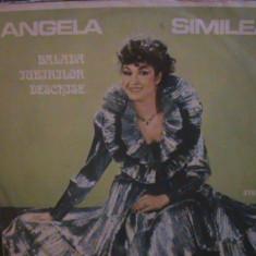ANGELA SIMILEA - Balada iubirilor deschise - Muzică ușoară - Disc pick-up vinil - Muzica Dance electrecord