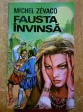 Michel Zevaco – Fausta invinsa {1993}