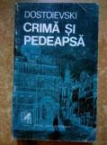 F. M. Dostoievski - Crima si pedeapsa, F.M. Dostoievski