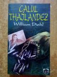 William Diehl – Calul thailandez