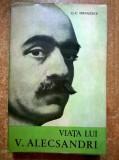 G. C. Niculescu - Viata lui V. Alecsandri