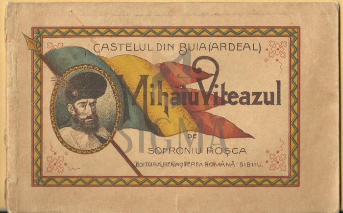 ROSCA SOFRONIU - MIHAI VITEAZUL, CASTELUL DIN BUIA (Ardeal), Scurt Istoric, 1919, Sibiu foto mare