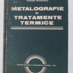 Hildegard Protopopescu - Metalografie Si Tratamente Termice