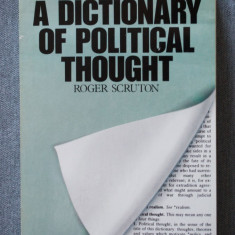 Roger Scruton - A Dictionary of Political Thought - Carte in engleza