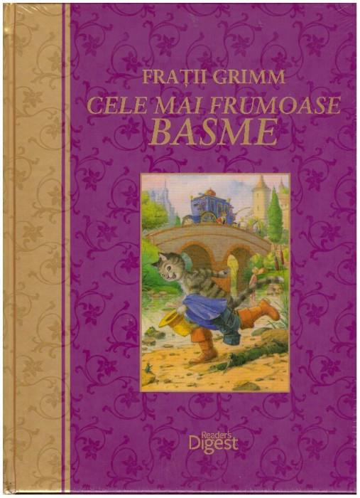 Cele mai frumoase basme - Autor(i): Fratii Grimm
